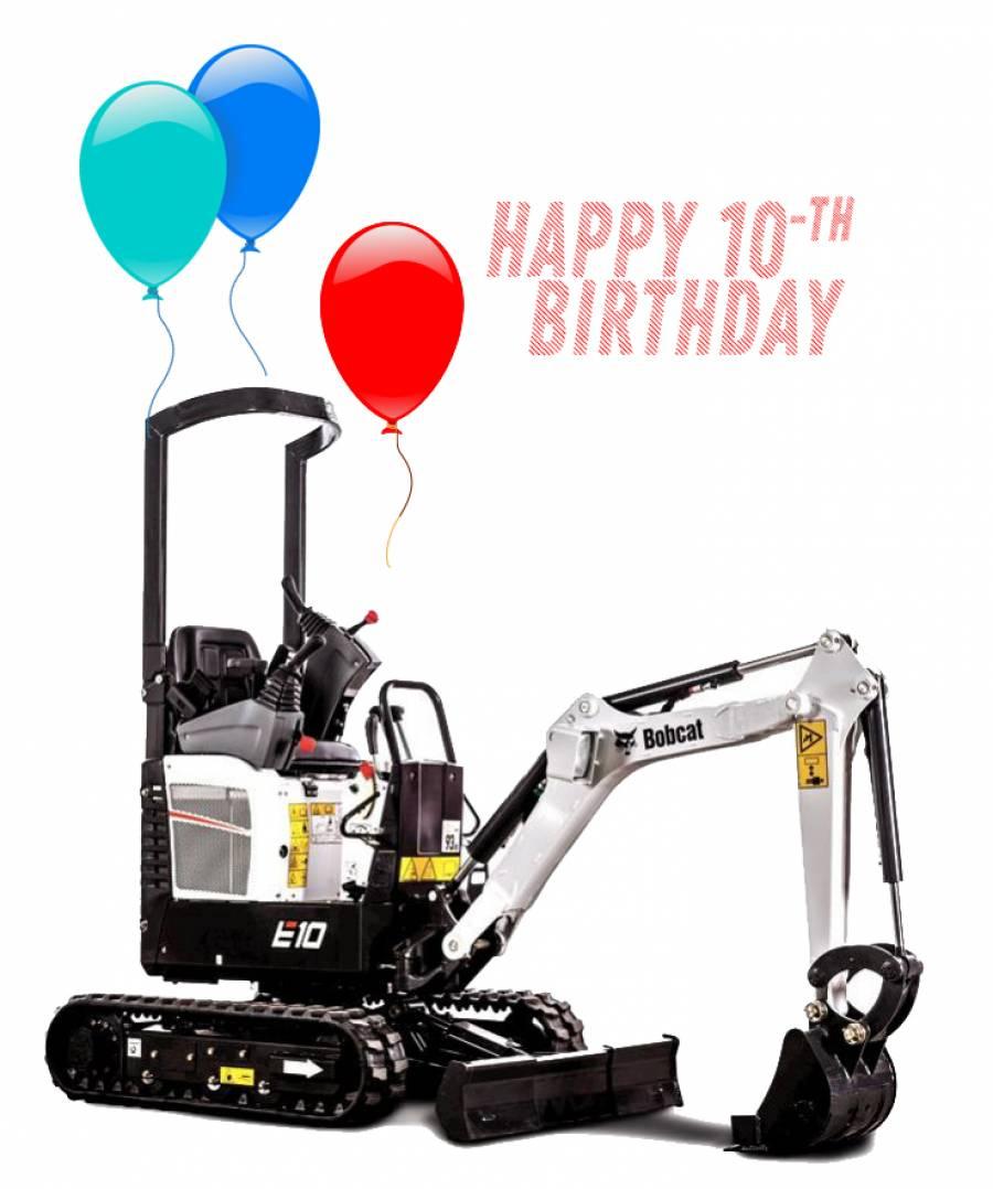 Честит рожден ден, Bobcat E10!